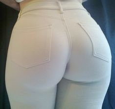 (Reason No. 76: So my jeans will look like this..