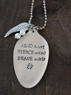 Hand Stamped Spoon Necklace Kind Heart Fierce Mind Brave