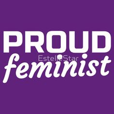 t shirt, hoodie, poster, etc. Proud Feminist - Womens March on Washington or other cities. Not My pResident protest, womens rights.