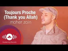 Maher Zain - Toujours Proche (Français) | Always Be There | Official Lyric Video - YouTube
