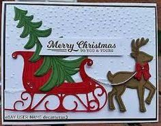 Image result for stampin up santa's sleigh card ideas