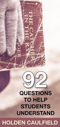 Teaching The Catcher in the Rye? 92 questions to help guide students' reading. #holden #holdencaulfield #catcherintherye