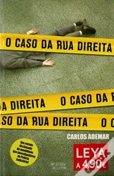 O caso da rua direita, Carlos Ademar