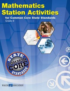 Station Activities for Common Core Mathematics, Grade 8 (Station Activities for Middle School Math)/Walch