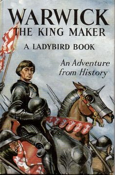 WARWICK THE KINGMAKER Vintage Ladybird Book Adventures From History First Edition 1966