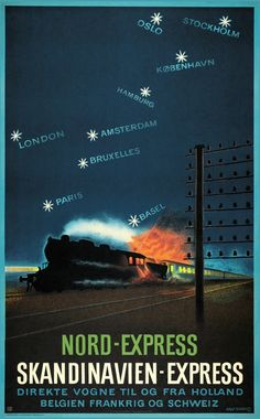 Aage Rasmussen, Nord Express, 1946 Tourism Poster, Poster Ads, Advertising Poster, Train Posters, Railway Posters, Dazzle Camouflage, Europe Train, Train Art, Art Deco Posters