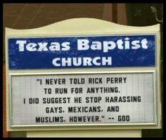 Google Image Result for http://4.bp.blogspot.com/-VVdpyoyq8Yc/Tk8CnpkqOFI/AAAAAAAAM64/adCobu_vopY/s400/Texas-Baptist-Church-Rick-Perry.jpg
