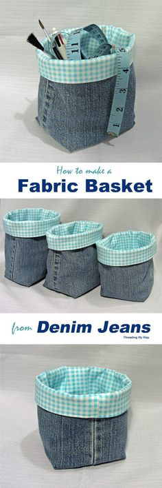 Denim Fabric Baskets TUTORIAL … Turn the legs of your old jeans into fabric … - Diy Sewing Projects Easy Sewing Projects, Sewing Projects For Beginners, Sewing Hacks, Sewing Tutorials, Sewing Crafts, Sewing Patterns, Fabric Crafts, Upcycled Crafts, Tutorial Sewing