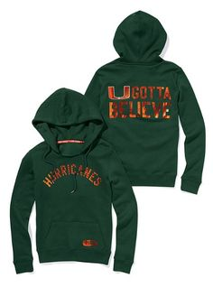 $68 U Gotta Believe. University of Miami Hurricane hoodie.