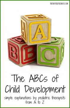 From gross motor skills to fine motor skills to reflexes, and more…we have broken down child development one letter at a time without any fancy lingo or complicated definitions, making information about developmental skills accessible for everyone – not just the medical professionals.