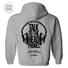 If I'm In The Gym Talk To The Headphones Lifting Zipper Hoodie | Ironville Clothing