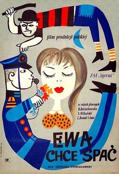 ewa chce spac - poster design by marian-stachurski, 1958 [link to series of mid-century polish movie posters]