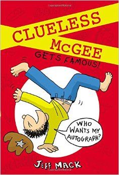 """Read """"Clueless McGee Gets Famous"""" by Jeff Mack available from Rakuten Kobo. For every fan of Diary of a Wimpy Kid, Big Nate, or Timmy Failure--a laugh-out-loud book with a fun mystery to solve! Online Books For Kids, Books Online, Wimpy Kid Books, Kids Book Series, Educational Games For Kids, Famous Books, Chapter Books, Clueless, Laugh Out Loud"""