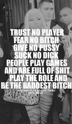 Be the baddest bitch. Nicki Minaj quote