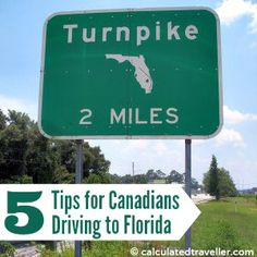 Driving to Florida from Canada is not an easy thing to tackle for the first-timer. Here are some points to consider