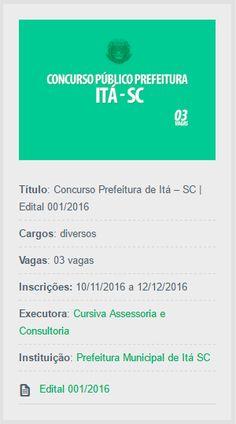 Inscrições abertas do Concurso da Prefeitura de Itá, Estado de Santa Catarina, cujo objetivo é a contratação de três novos servidores de ensino superior.