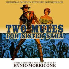ENNIO MORRICONE - Two Mules For Sister Sarah