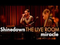 "Shinedown ""Miracle"" captured in The Live Room - YouTube"