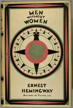 Ernest Hemingway, Men Without Women Writers And Poets, Ernest Hemingway, Every Man, Book Nooks, Esquire, Great Books, So Little Time, Growing Up, Books To Read