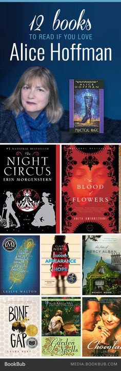 Are you a fan of Alice Hoffman's Practical Magic? Check out these 12 books to read if you love Alice Hoffman.