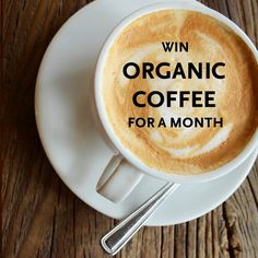 WIN Organic Coffee For A Month! Find out how to enter >> ow.ly/XeJ3G #treesorganic #Vancouver #vancity