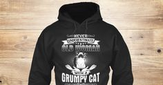 An Old Woman With A Grumpy Cat Sweatshirt from LOVE CATS <3 only on Teespring - Free Returns and 100% Guarantee - NEVER UNDERESTIMATE AN OLD WOMAN WITH A GRUMPY CAT
