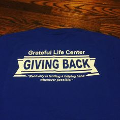 Shirts we designed and printed for The Grateful life center in NKY.