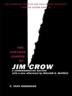 The Strange Career of Jim Crow: Commemorative Edition with a New Afterword by Will, http://www.amazon.com/dp/B004SL4KGW/ref=cm_sw_r_pi_awdm_MwQYub0BD825B