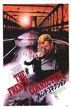 Official theatrical movie poster ( of for The French Connection Directed by William Friedkin. Man Movies, Movies To Watch, I Movie, Oscar Winning Films, Top Film, Foreign Movies, Alternative Movie Posters, French Films, The Godfather