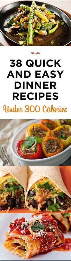 38 Quick and Easy Dinner Recipes Under 300 Calories #easydinnerrecipes #lowcalorie #quickandeasy