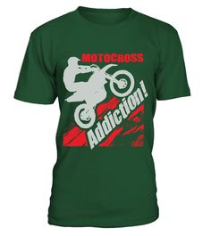 # Motocross Addiction Shirt .  Make worlds collidewith thisMotocross Dirt Bike Addiction design fromOff-Road Styles!Special Offer, not available anywhere else!Available in a variety of styles and colorsBuy yours now before it is too late!Secured payment via Visa / Mastercard / Amex / PayPal