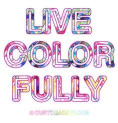 ¡Vive la vida a todo color!