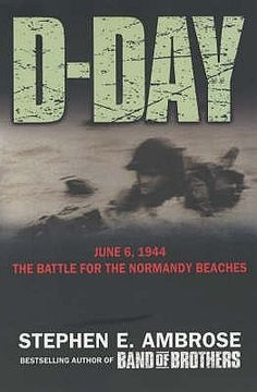 d day stephen ambrose chapter summary