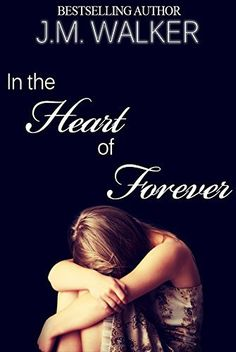 In the Heart of Forever by J.M. Walker, http://www.amazon.com/dp/B00HEHZU6Q/ref=cm_sw_r_pi_dp_zoRivb1F32CCN