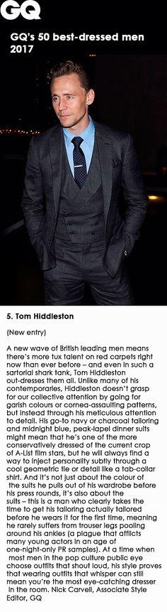 GQ's 50 best-dressed men 2017. 5. Tom Hiddleston. Link: http://www.gq-magazine.co.uk/gallery/50-best-dressed-men-in-the-world-2017