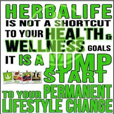 Herbalife is simply perfect nutrition in your body!!! if you want to learn more about it contact me at www.goherbalife.com/skinnyfit