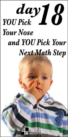 There is a do and undo in math - you have to pick. And like picking your nose, YOU have to do it! ~Bon