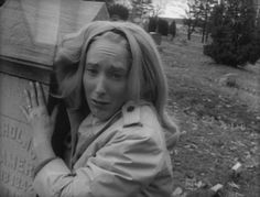 """""""They're coming to get you Barbara, they're coming for you! Look here comes one of them now!"""" Night of the Living Dead"""