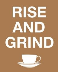 The daily rise and grind