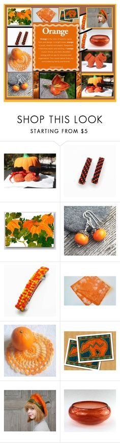 """""""Orange by Design"""" by imaginebaby ❤ liked on Polyvore"""