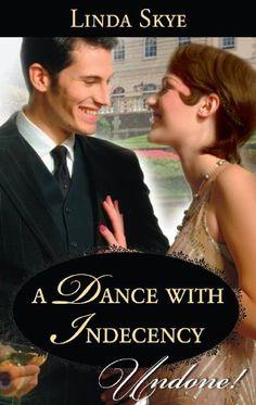 A Dance with Indecency by Linda Skye, http://www.amazon.ca/dp/B00BRGBFKA/ref=cm_sw_r_pi_dp_Brc8sb125F3GZ