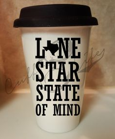 Lone Star State of Mind Ceramic Travel Coffee by CuffLifeBoutique
