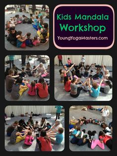 kids mandala workshop - during yoga class the group is seated in a circle and makes shapes with their arms and legs that look like a giant mandala.  this is part of the Young Yoga Masters Kids Yoga Teacher Training