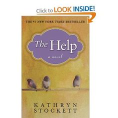 The Help: I love this book; for the backdrop of the Civil Rights Movement and the strength of the women characters.