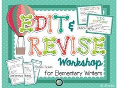 Edit & Revise Workshop for Elementary Writers. This might be nice