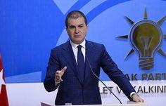 AK Parti sözcüsü Çelik'ten İsrail açıklaması - AK Parti Sözcüsü Ömer Çelik, İsrail\'le anlaşma ve CHP milletvekili Eren Erdem hakkında açıklamalar yaptı