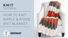 How to Knit Ripple & Ridget Knit Blanket