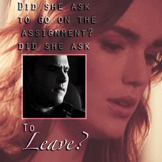 Did she ask to leave?    Leo Fitz, Jemma Simmons    #animated #fanedit #quotes #fitzsimmons