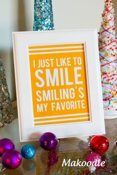 I Just Like to Smile.  Smiling's My Favorite.  Free Christmas Printable Decor.  Quote from Elf.