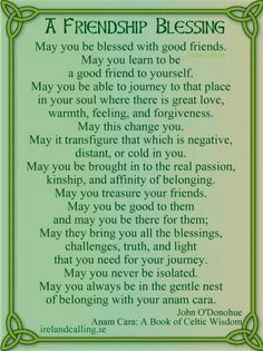 A Friendship Blessing John O'Donohue Magic Quotes, Life Quotes, Friend Quotes, Mary Oliver Poems, Meaningful Quotes, Inspirational Quotes, St Patricks Day Quotes, Irish Proverbs, Irish Quotes